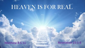 2019 11 03 heaven is for real