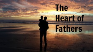 The Heart of Fathers